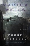 [August 7, 2018] Rogue Protocol by Martha Wells