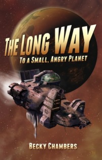 Long Way to a Small, Angry Planet by Becky Chambers