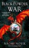 Black Powder War by Naomi Novik