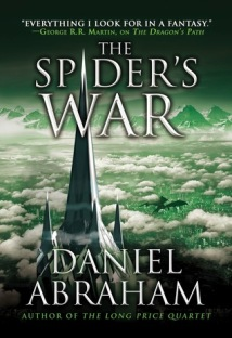 Spider's War by Daniel Abraham