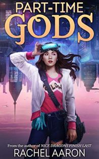 Part-Time Gods by Rachel Aaron