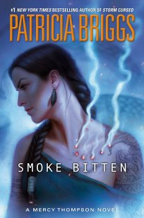 Smoke Bitten by Patricia Briggs [March 10, 2020]