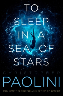 To Sleep in a Sea of Stars by Christoper Paolini